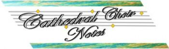 Cath Choir Notes