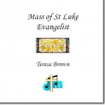 Mass of St Luke, Evangelist DEMO CD